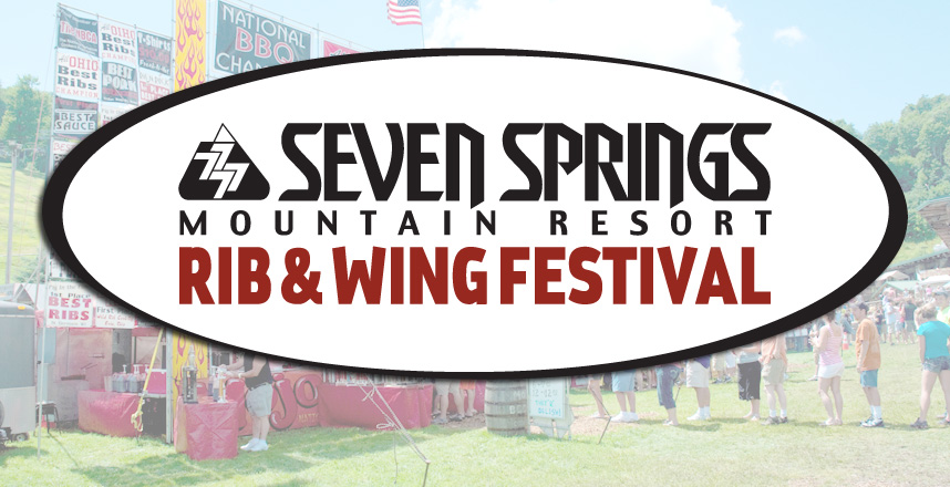 Event: Seven Springs Mountain Resort Rib & Wing Festival - July 15–17, 2016
